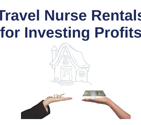 Travel Nurse Rentals for Broker Profits